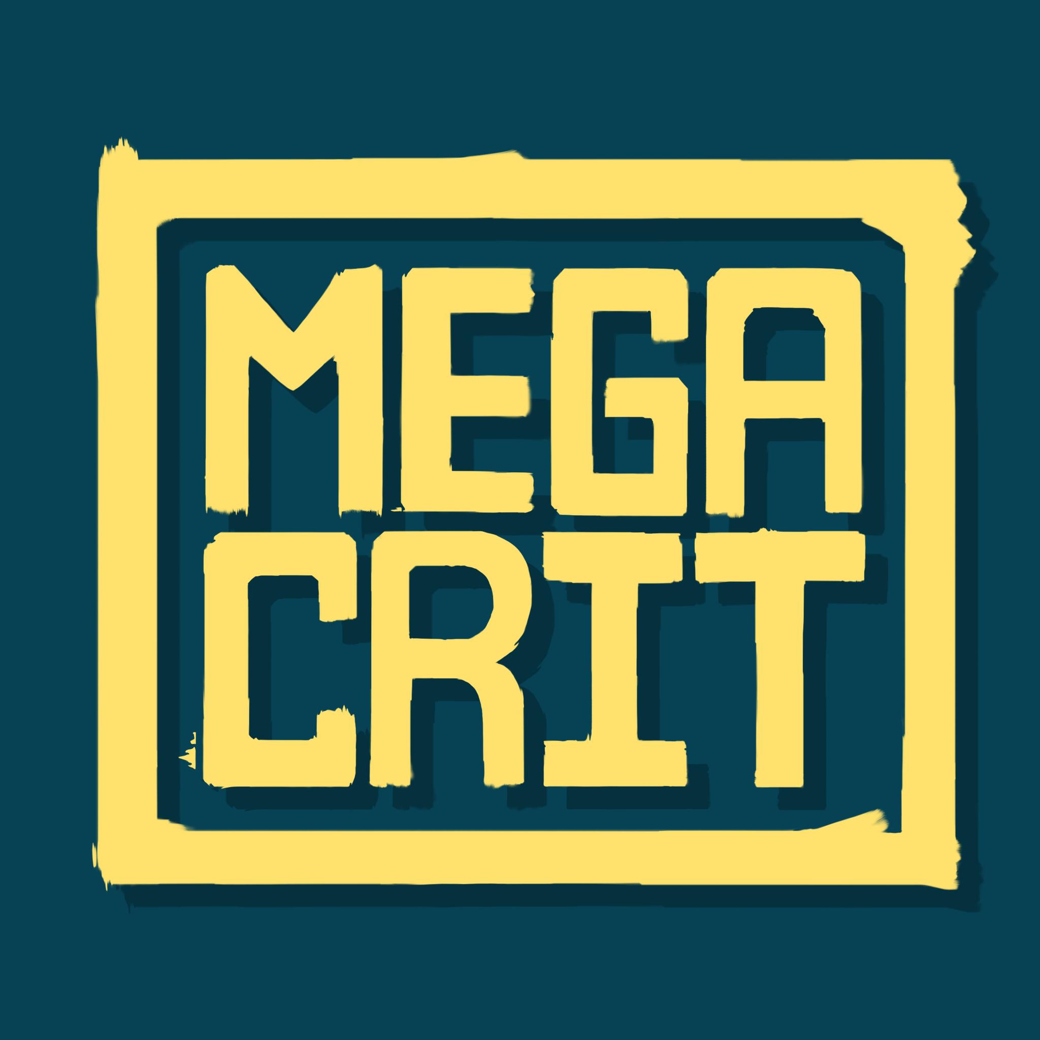 Mega Crit